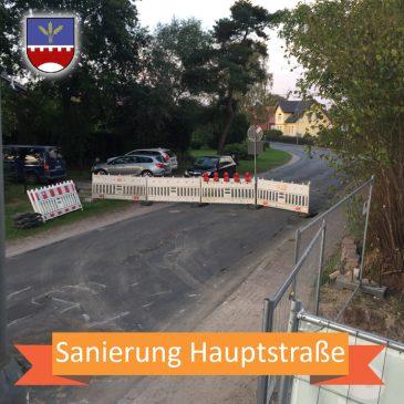 Haupstraße seit heute gesperrt.